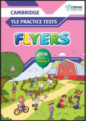 Practice Tests for YLE 2018 Flyers Teacher's Book