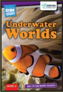 Non-fiction Graded Reader: Underwater Worlds