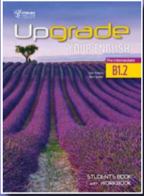 Upgrade Your English B1.2 Student's Book with Workbook