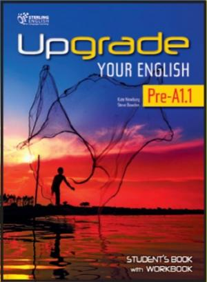 Upgrade Your English Pre-A1.1 Student's Book with Workbook