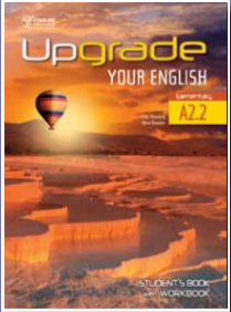 Upgrade Your English A2.2 Student's Book with Workbook
