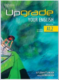 Upgrade Your English A1.2 Student's Book with Work Book