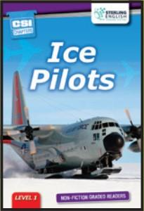 Non-fiction Graded Reader: Ice Pilots