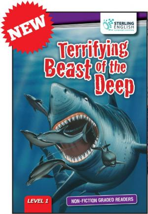 Non-fiction Graded Reader: Terrifying Beast of the Deep