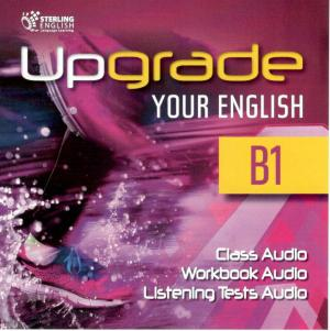 Upgrade Your English B1 Class CDs