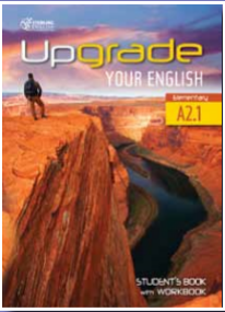 Upgrade Your English A2.1 Student's Book with Workbook